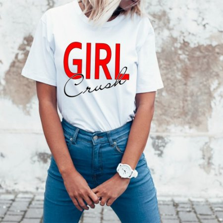 T-Shirt  Girl Crush