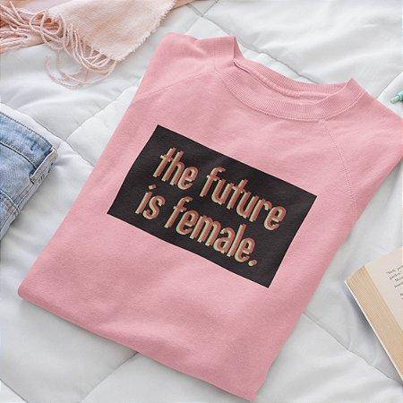 Moletom Peluciado Rosa The Future is Female