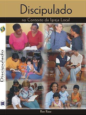 Discipulado no Contexto da Igreja Local