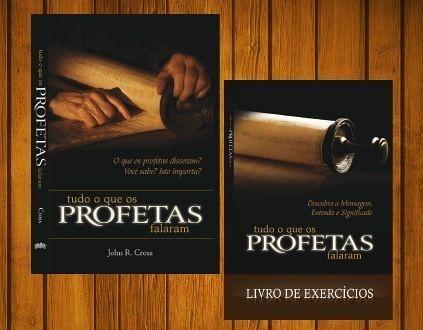 Tudo o que os Profetas Falaram - livro e livro de exercícios