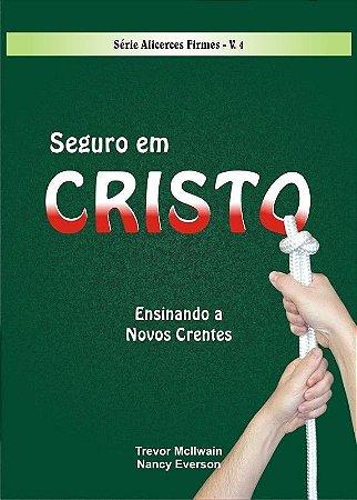 Série Alicerces Firmes - Seguro em Cristo