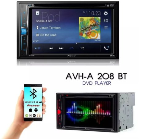 44a28a297 DVD Player Automotivo Pioneer 2 Din AVH-A208BT - Tela 6.2