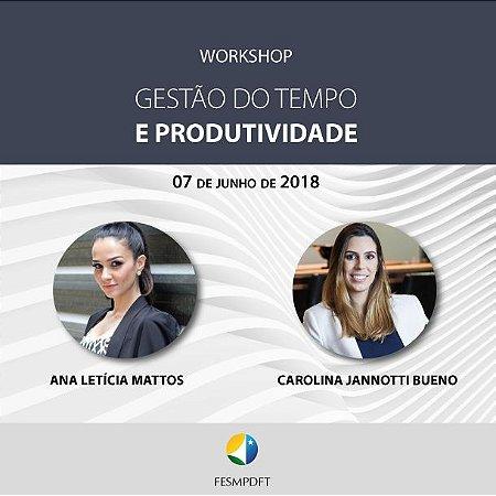 """Workshop """"Gestão do Tempo e Produtividade"""""""