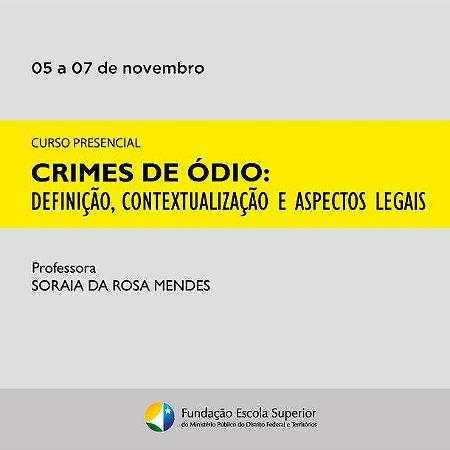 Curso de Crimes de Ódio: Definição, Contextualização e Aspectos Legais