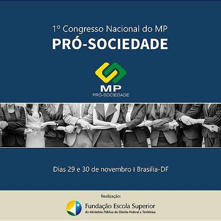 1º Congresso Nacional do MP Pró-Sociedade