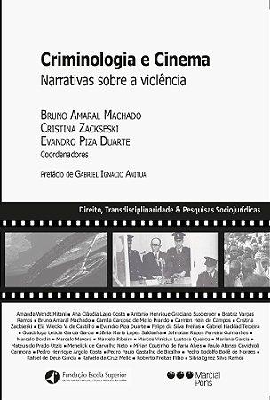 Criminologia e Cinema - Narrativas sobre a violência