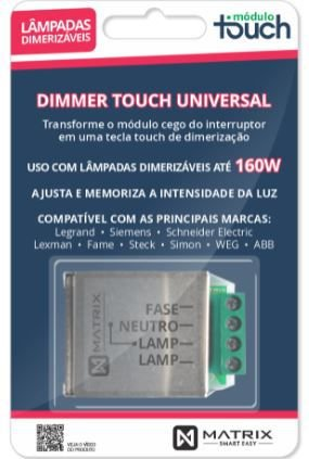 DIMMER TOUCH UNIVERSAL - Lampadas Dimerizaveis