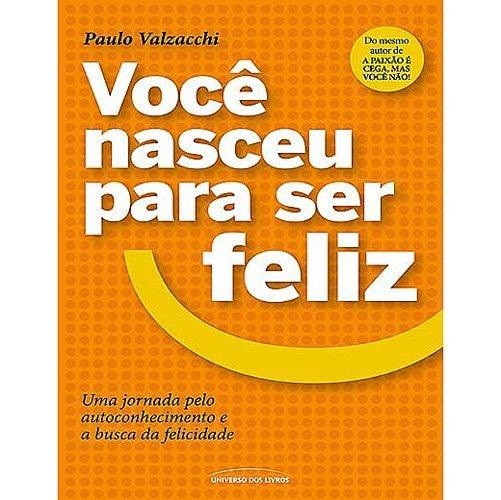 Livro Você nasceu para ser feliz