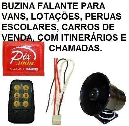 Buzina Falante com Itinerários - Vans, Lotações, Perueiros, Táxis, Carros de Vendas, etc