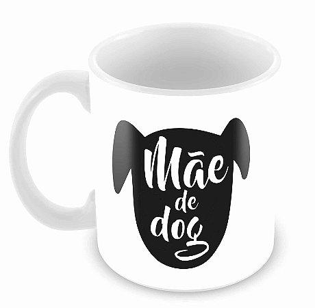 Caneca Branca - Mãe de Dog