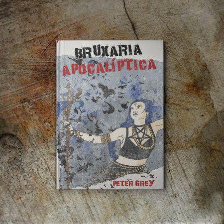 Bruxaria Apocalíptica - Peter Grey