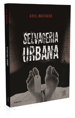 Selvageria Urbana