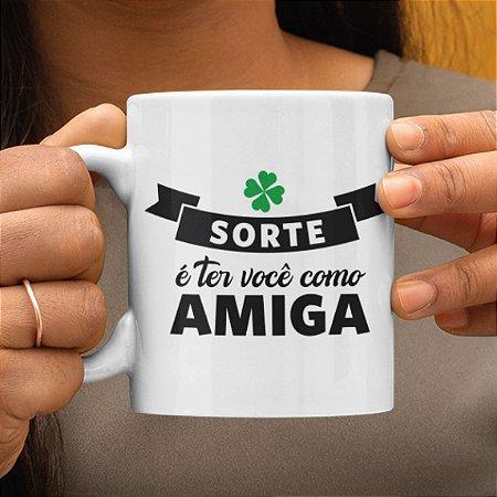 CANECA PERSONALIZADA AMIGA DA SORTE
