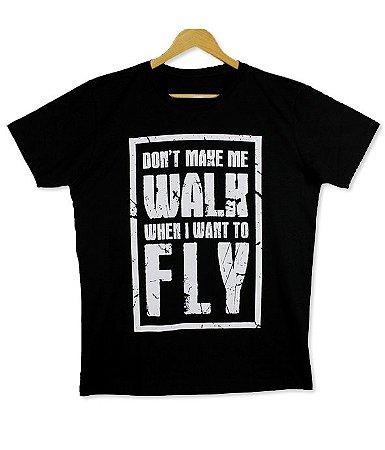 Camiseta Don't Make Me