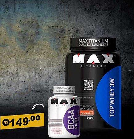 Top 3 whey + Bcaa Max Titanium