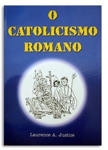 O Catolicismo Romano