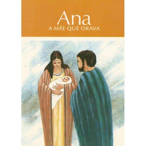Ana - A Mãe que Orava
