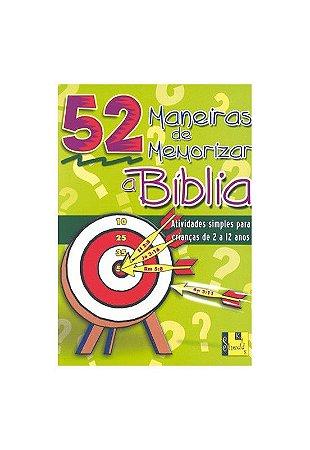 52 maneiras de memorizar a Bíblia (de 2 à 12 anos)