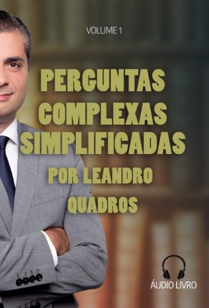 """Áudio Livro """"Perguntas Complexas Simplificadas"""", vol. 1."""