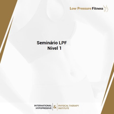 Seminário Prático LPF Nível 1