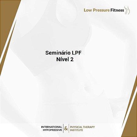 Seminário Prático LPF Nível 2