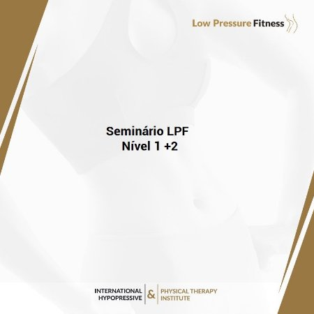 Seminário Prático LPF Nível 1 e 2