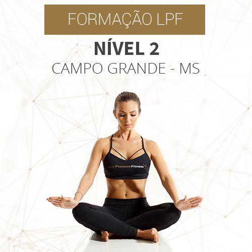 Curso Nível 2 com Formação LPF em Campo Grande - MS