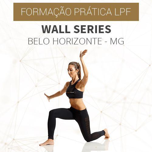 Formação prática Wall Series LPF em Belo Horizonte - MG