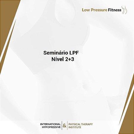 Seminário Prático LPF Nível 2 e 3