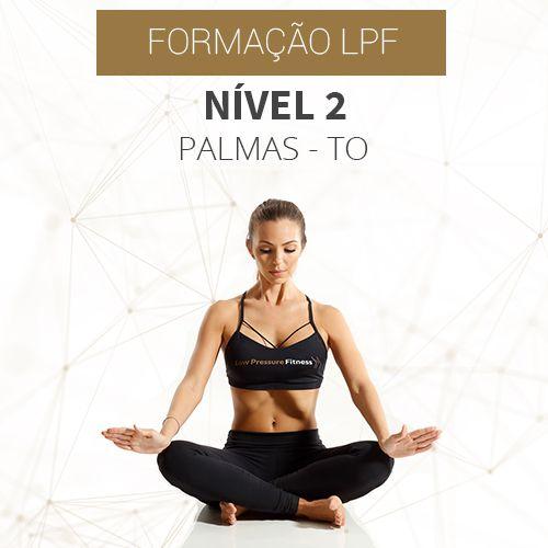 Curso Nível 2 com Formação LPF em Palmas - TO