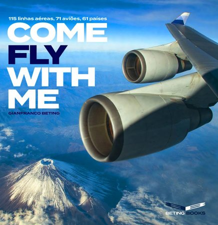 Come Fly With Me – 138 Flight Reports