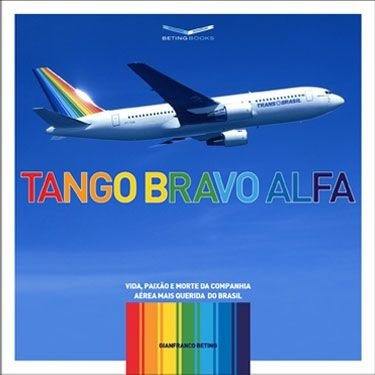 Tango Bravo Alfa - copy in portuguese only