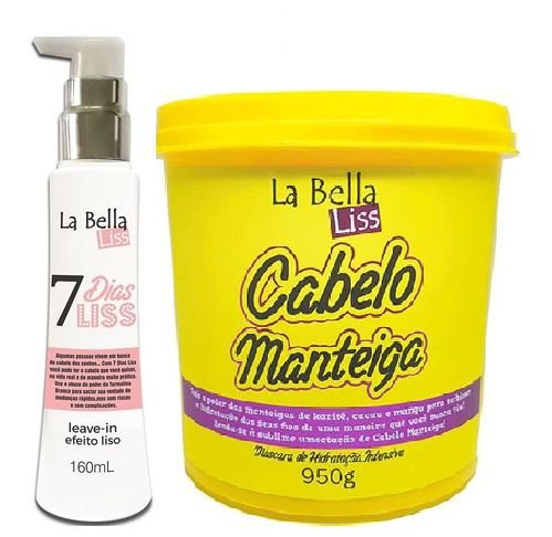 La bella liss - Kit Cabelo Manteiga 950g + Leave-in 7 Dias Liss 160ml