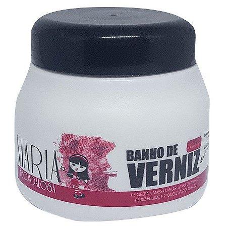 Maria Escandalosa - Banho de Verniz 250g