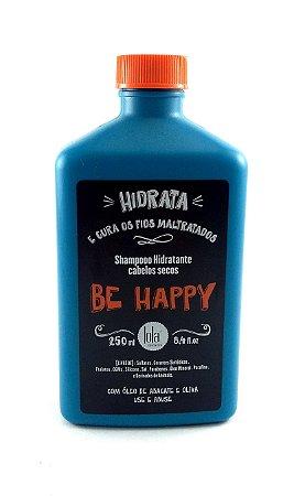 Lola Cosmetics - Be Happy Shampoo Cabelos Secos 250ml
