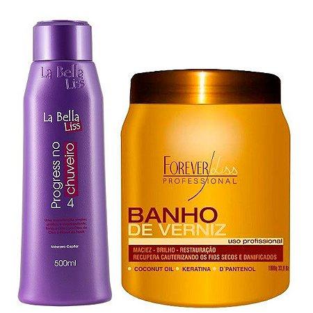 Escova Progressiva No Chuveiro 500ml La Bella Liss + Banho de Verniz 1kg Forever Liss