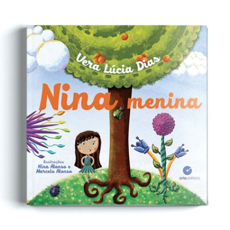 Nina Menina - Vera Lúcia Dias