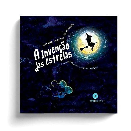 A Invenção das Estrelas - Geraldo Peçanha de Almeida