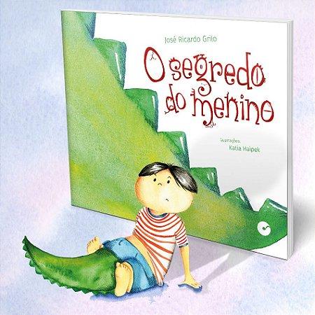 O Segredo do Menino - José Ricardo Grilo