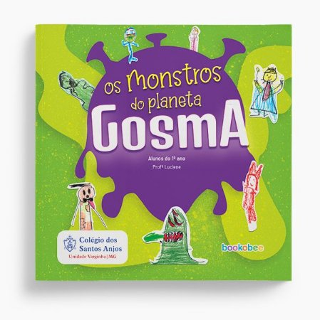 1º ano 12 - Prof. Luciene - Os Monstros do Planeta Gosma
