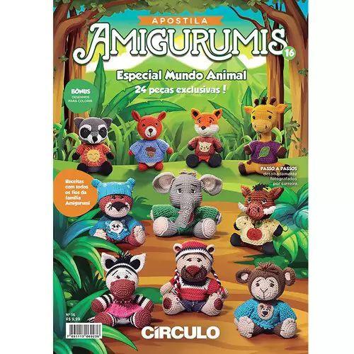 APOSTILA AMIGURUMIS CIRCULO ESPECIAL MUNDO ANIMAL N 16