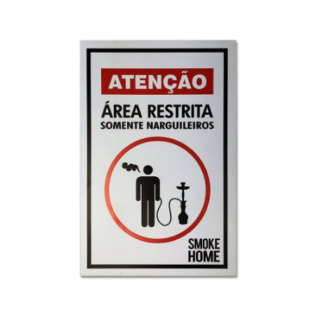 Placa Smoke Home Área Restrita