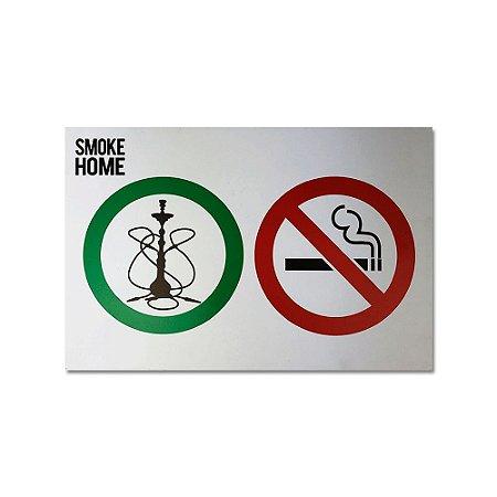Placa Smoke Home Arguile On Cigarro Off