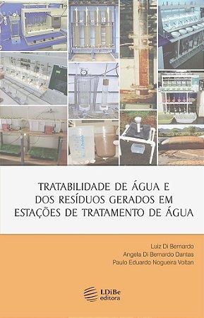Tratabilidade de Água e dos Resíduos Gerados em Estações de Tratamento de Água