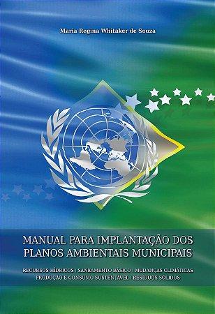 Manual para Implantação dos Planos Ambientais Municipais