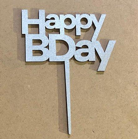 Topo de bolo - Happy Birthday -2 MDF - Várias cores