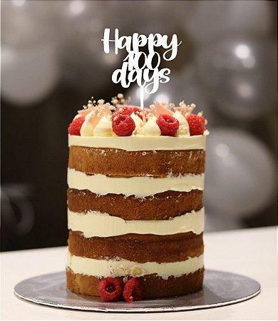 Topo - Happy 100 days- Acrílico - Várias cores