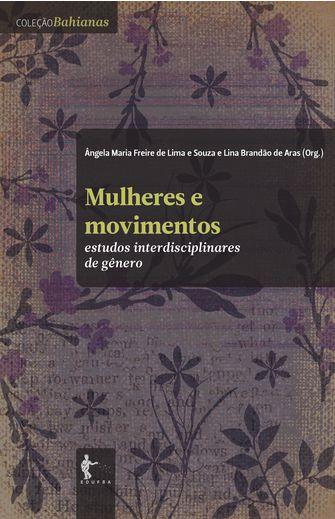 Mulheres e Movimentos: Estudos Interdisciplinares de Gênero