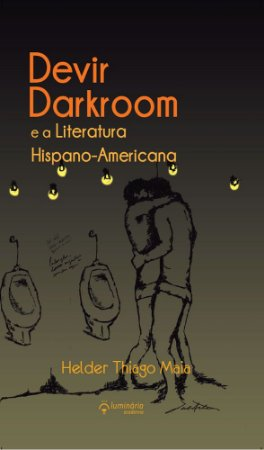 O Devir Darkroom e a Literatura Hispano-Americana