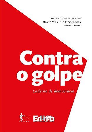 Contra o golpe – Caderno de democracia